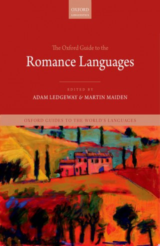 Couverture de The Oxford Guide to the Romance Languages